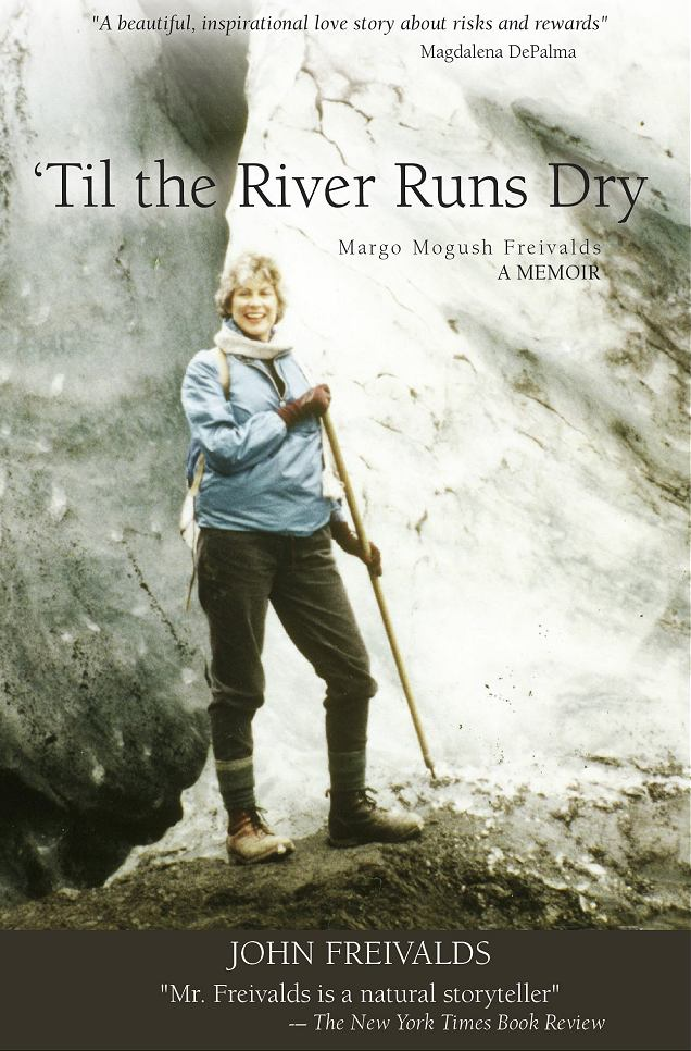 'Til the River Runs Dry-Now Available